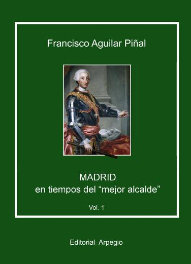 Madrid en tiempos del mejor alcalde